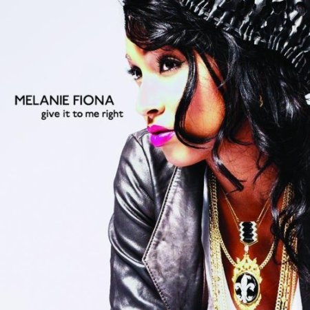 Melanie_Fiona-Give_It_To_Me_Right